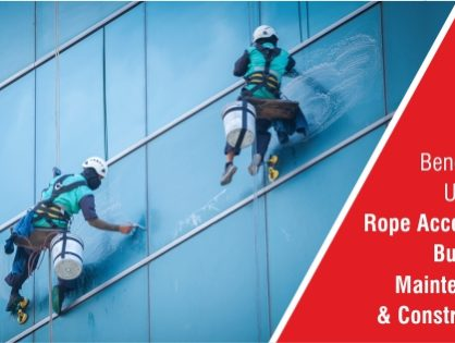 Benefits of Utilising Rope Access for building, maintenance, and construction