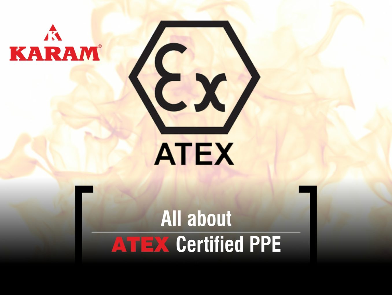 All about ATEX Certified PPE